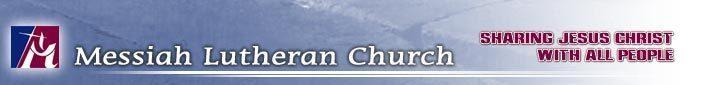Messiah Lutheran Church header image